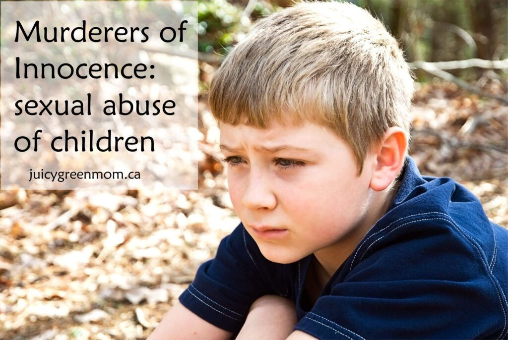RANT: murderers of innocence – sexual abuse of children