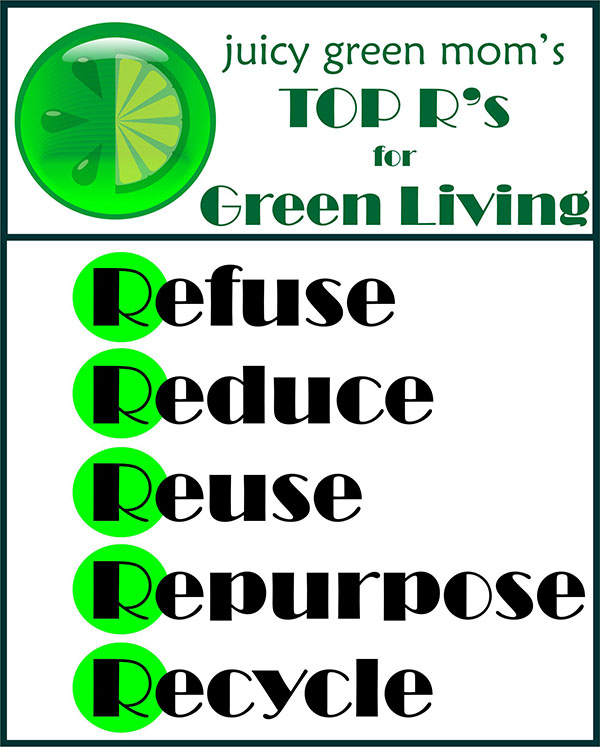 RAVE: Top R's for Green Living