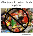 What to avoid on food labels