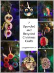 7 Upcycled & Recycled Christmas Crafts