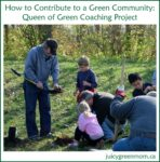 how to contribute to a green community from Queen of Green coaching project