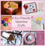 6 Eco-Friendly Valentine Crafts