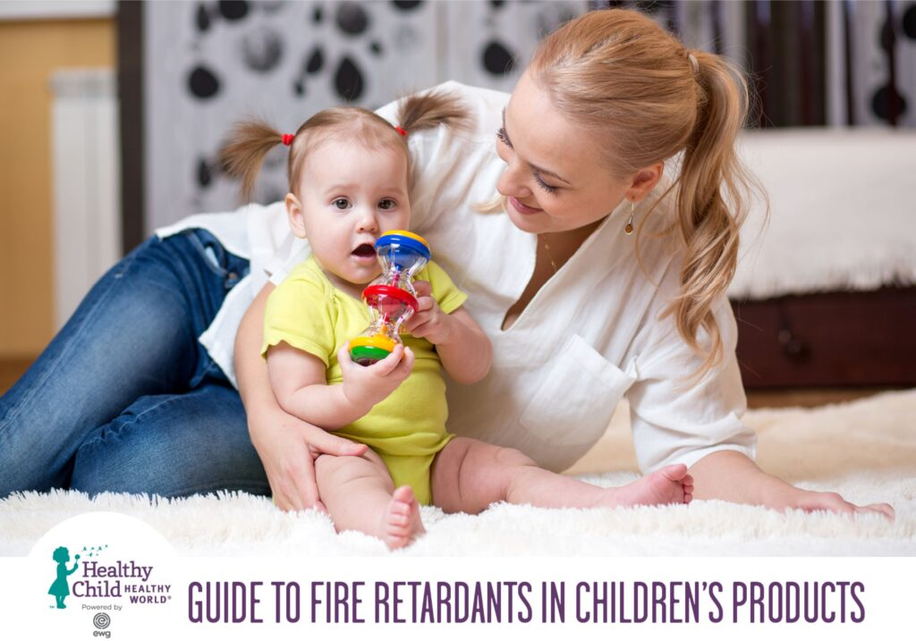 Guide to Fire Retardants in Children's Products via Healthy Child