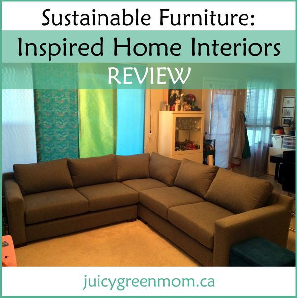 Sustainable Furniture: Inspired Home Interiors REVIEW