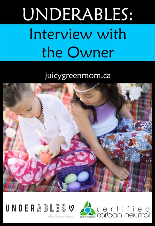 underables-interview-with-the-owner-juicygreenmom