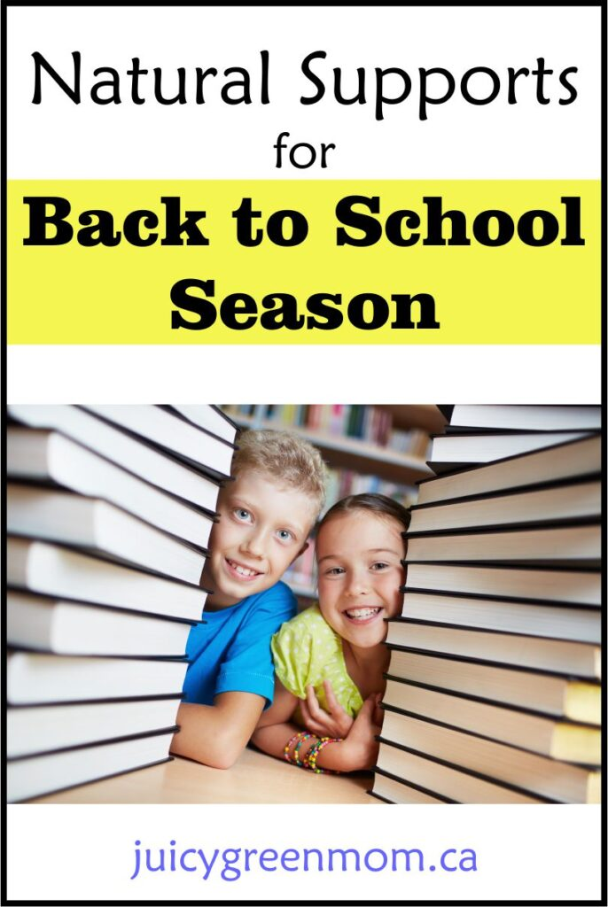 Natural Supports for Back to School Season