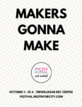 makers gonna make nest in the city festival