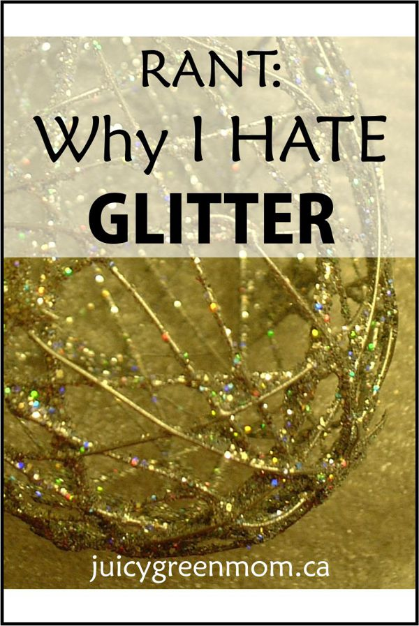 RANT: Why I Hate Glitter