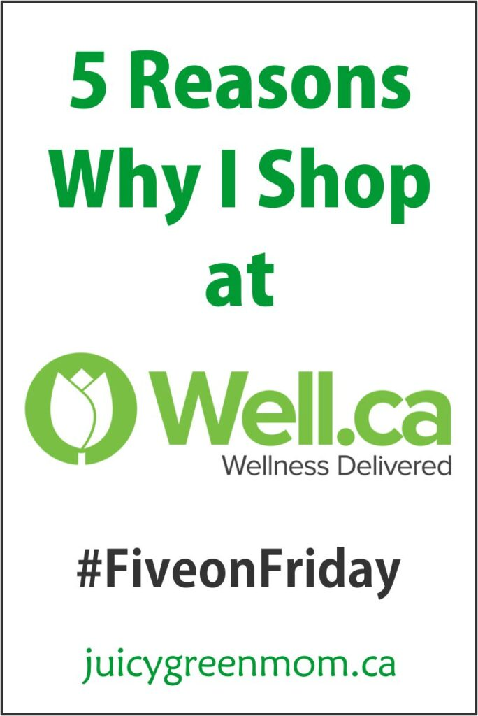 five-on-friday-well-ca-juicygreenmom
