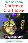 five-on-friday-Christmas-craft-ideas-juicygreenmom