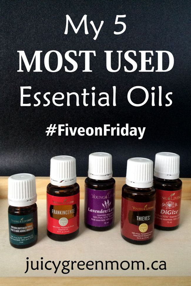 My 5 Most Used Essential Oils #FiveonFriday