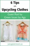 tips on upcycling clothes green issues by agy juicygreenmom