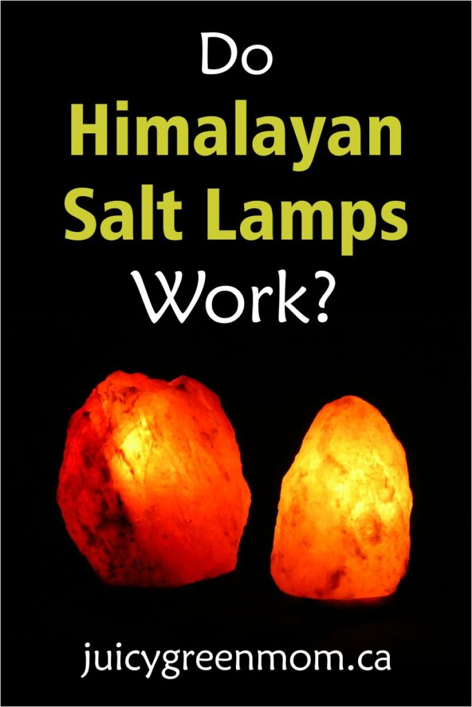 Salt Lamps How They Work : Do Himalayan Salt Lamps Work? - juicy green mom