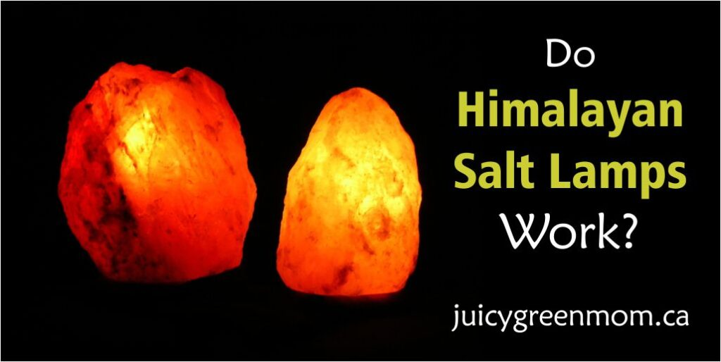 Natural Salt Lamps Do They Work : Do Himalayan Salt Lamps Work? - juicy green mom