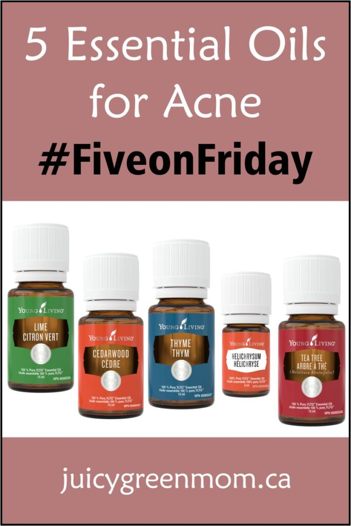 5 Essential Oils for Acne #FiveonFriday