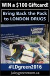 bring back the pack to London Drugs and Win a Giftcard juicygreenmom