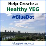 help create a healthy YEG Blue Dot juicygreenmom