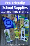 eco friendly school supplies with London Drugs juicygreenmom