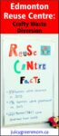 edmonton reuse centre crafty waste diversion juicygreenmom