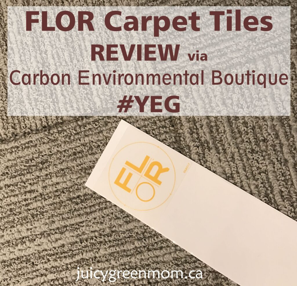 FLOR Carpet Tiles REVIEW via Carbon Environmental Boutique #YEG