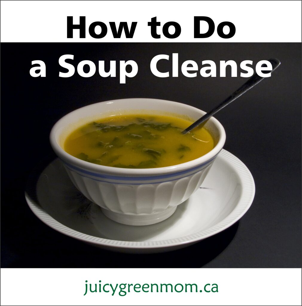 How to Do a Soup Cleanse