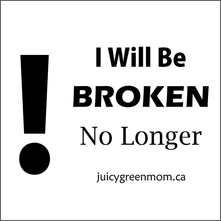 LIFE: I Will Be Broken No Longer