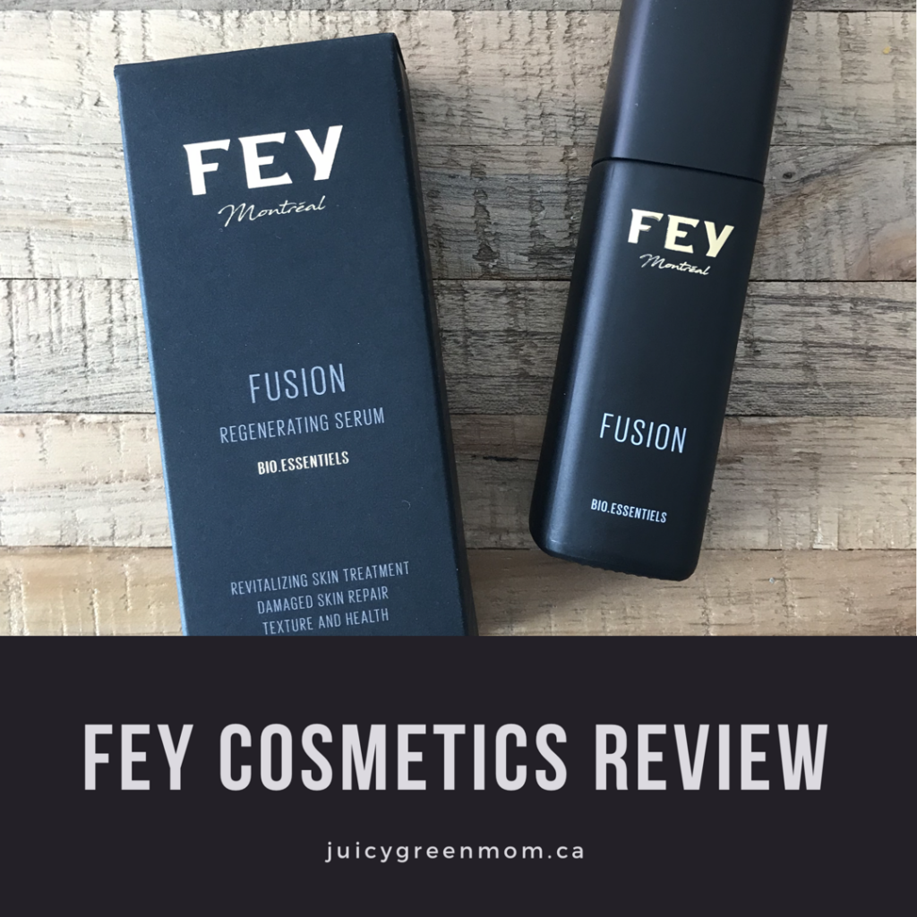 FEY cosmetics review FUSION serum juicygreenmom