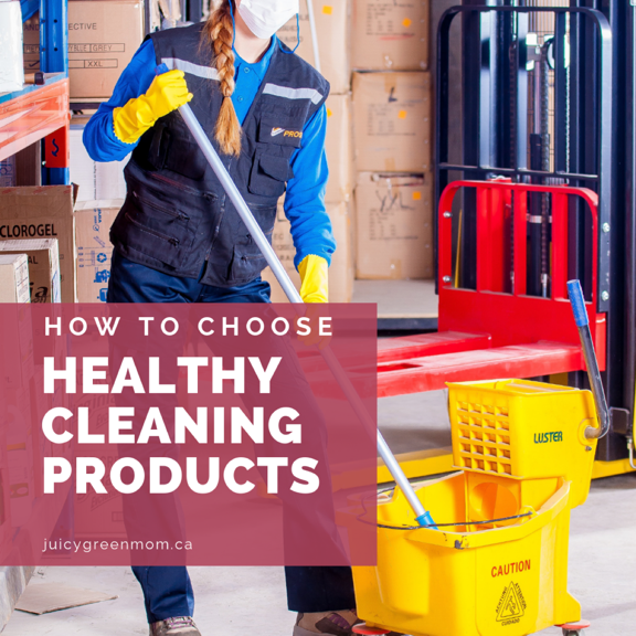 How to Choose Healthy Cleaning Products
